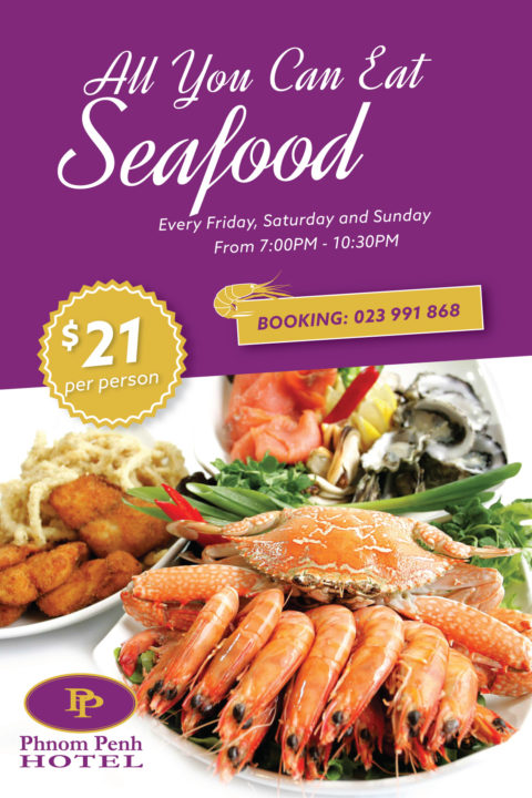 All you can eat seafood buffet at weekend in Phnom Penh Hotel